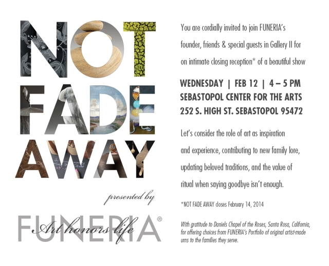 Closing Reception Feb 12 | NOT FADE AWAY at Sebastopol Center for the Arts